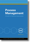 Process Management: A Guide for Business Improvement