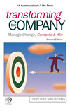 Transforming the Company, Manage Change, Compete and Win'  by Colin Coulson-Thomas
