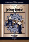 TPM for Every Operator (Shopfloor Series) - Japan Institute of Plant Maintenance